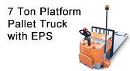 7 Ton Platform Pallet Truck with EPS